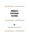 Halloween Fruit Snack Book