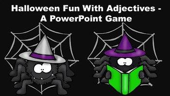 Halloween Fun With Adjectives - A PowerPoint Game