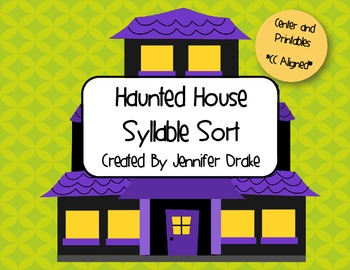 Halloween Fun...Haunted House Syllable Sort!  Center & Printables!  CC Aligned!