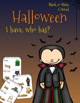 Halloween Game: I have, who has?