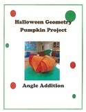 Halloween Geometry Pumpkin Math Project Angle Addition