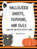Halloween Ghosts, Pumpkins, and Owls Language and Math Act
