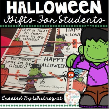 Halloween Gifts For Students (Editable)
