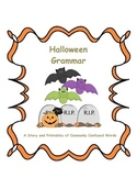 Halloween Grammar: A Story and Printables of Commonly Conf