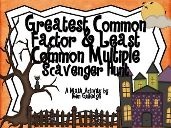 Halloween Greatest Common Factor & Least Common Multiple Scavenger Hunt