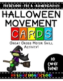 Halloween Gross Motor Skill Movement & Brain Break Cards