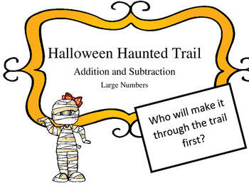 Halloween Haunted Trail Game: Regrouping add and sub word problems