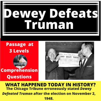 Dewey Defeats Truman Differentiated Reading Passage, Nov. 2