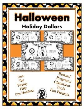 Halloween Holiday Dollars - Teach Money, Use for Rewards,