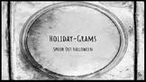 Halloween Holiday-Grams
