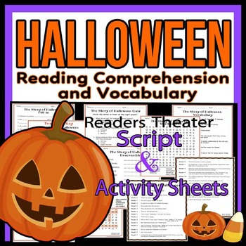 Halloween Reading Comprehension, Vocabulary, Script & Acti