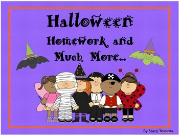 Halloween: Homework and Much More