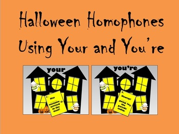Halloween Homophones - Using Your and You're