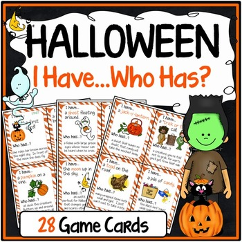 Halloween Activities Speaking & Listening I Have, Who Has Game