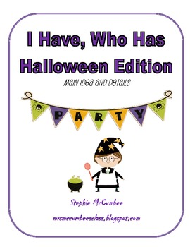 Halloween I Have, Who Has Main Idea and Details Game
