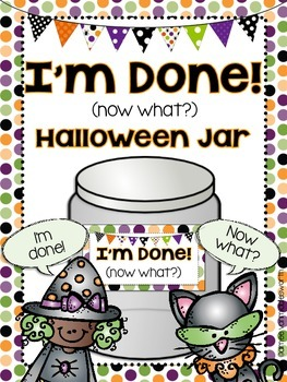 Halloween I'm Done Jar for Early Finishers
