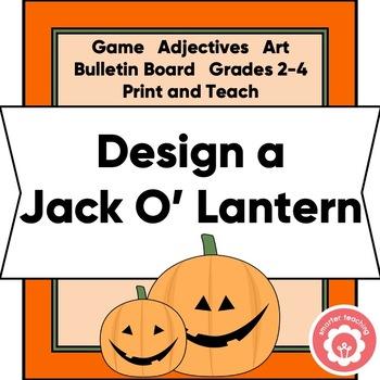 Design A Pumpkin: Matching Game, Adjectives, And Art CCSS Grades 2-4