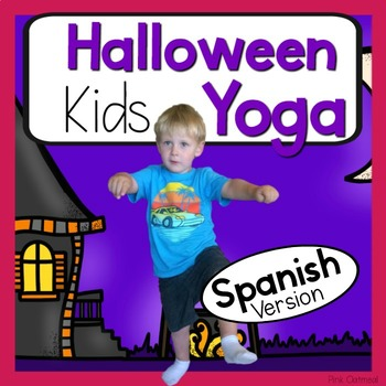 Halloween Kids Yoga Cards and Printables - SPANISH ESPANOL VERSION
