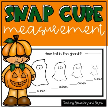 Halloween Kindergarten Measurement Activities with Snap Cubes