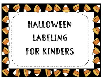 Halloween Labeling for Kinders