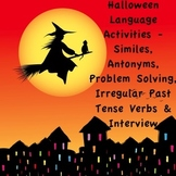 Halloween Language Activities- Similes, Antonyms, Prob Solving & Following Dir.