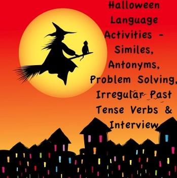 Halloween Language Activities- Similes, Antonyms, Prob Solving & Following Dir.