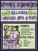 Halloween Language Arts: Spooky Synonyms Activity Packet &