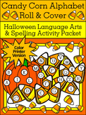 Halloween Language Arts Activities: Candy Corn Alphabet Roll & Cover - Color