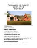 Halloween Lesson Plan Music k-5 #1 Florida State standards incl.