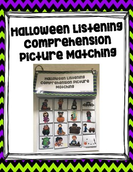 Halloween Listening Comprehension Picture Matching