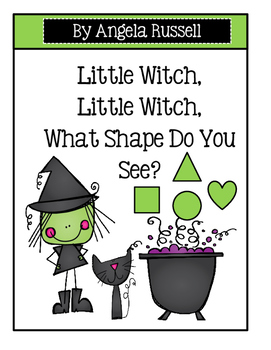 Halloween ~ Little Witch, Little Witch, What Shape Do You See?