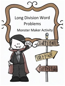 Halloween Long Division Word Problems: Monster Maker Activity