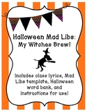 """Halloween Mad Libs """"My Witches Brew!"""""""