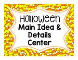 Halloween Main Idea & Details Center