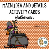 Halloween Main Idea and Details Activity Cards