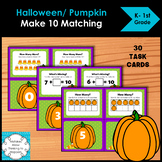 Halloween Make 10 Add and Ten Frame Matching Task Cards