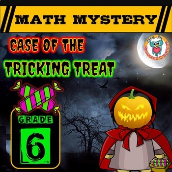 6th Grade Halloween Activity: Halloween Math Mystery- Case of The Tricking Treat