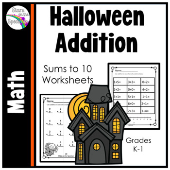 Halloween Addition to 10 * Addition to 10 Worksheets * Hal