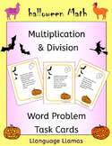 Halloween Math - multiplication and division word problem task cards