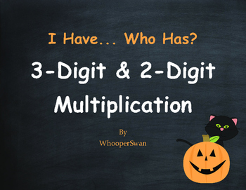 Halloween Math: 3-Digit and 2-Digit Multiplication - I Have, Who Has
