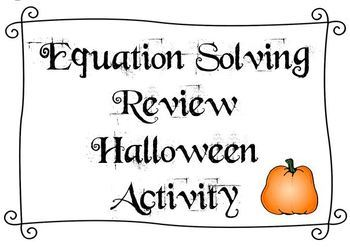 Halloween Math Activity - Equation Solving Review