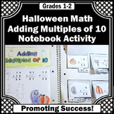 Halloween Math Craft Activity, Adding Multiples of 10, Interactive Notebook