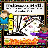 Halloween Math - Addition and Coloring Fun Grades K-2