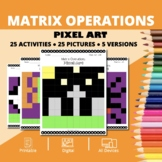 Halloween Math: Algebra Matrix Operations Pixel Art Myster