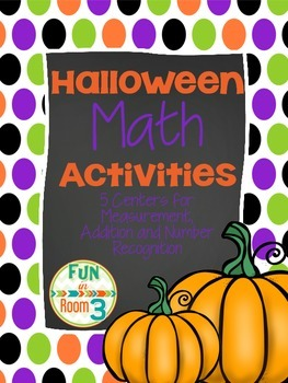 Halloween Math Centers (Number Sense and Addition)