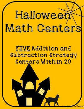 Halloween Math Centers: Addition and Subtraction Strategies