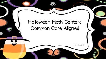 Halloween Math Centers Common Core Aligned