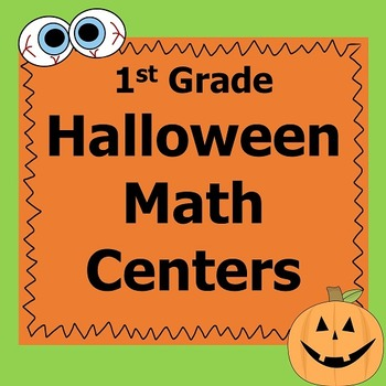 Halloween Math Centers First Grade *Common Core*
