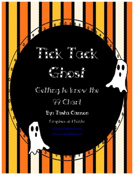 Halloween Math Common Core Frameworks Unit 1 Tic Tac Toe Using a 99 Chart