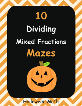 Halloween Math: Dividing Mixed Fractions Maze